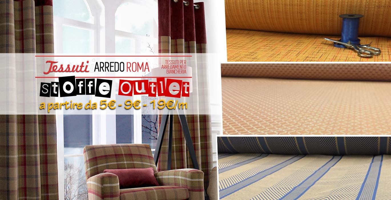 Outlet delle stoffe a prezzi di fabbrica tessuti arredo roma for Outlet arredo