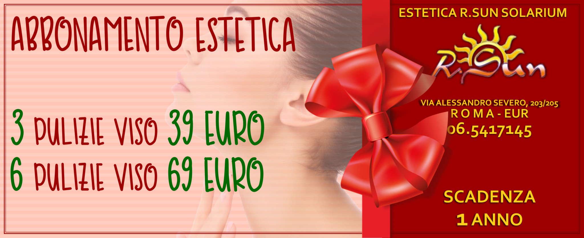 Estetica-R.Sun-Roma-Eur-abbonamento-trattamenti-estetica-natale-2018
