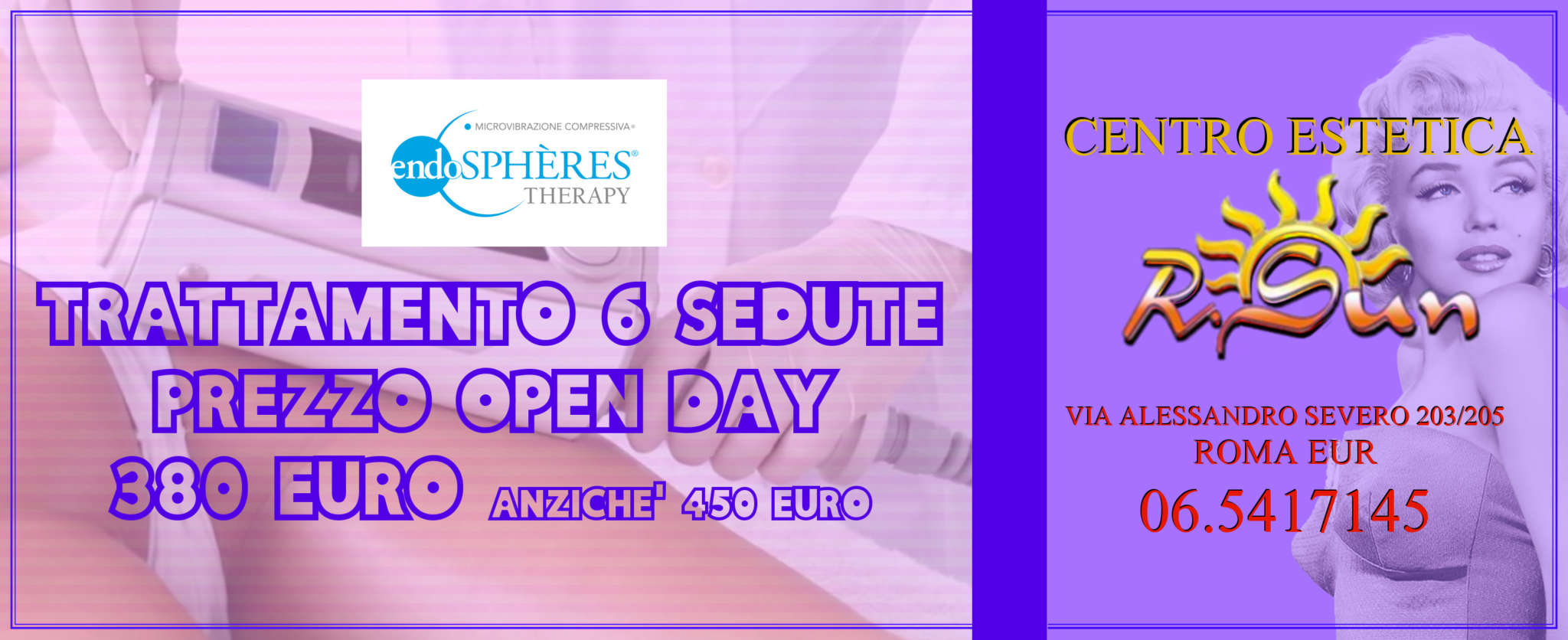 Estetica-R.Sun-Roma-Eur-trattamenti-endospheres-therapy-prezzo-open-day